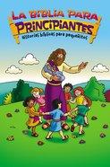 Biblia Para Principiantes - Historias Bblicas Para Pequeitos, La (The Beginner's Bible For Toddlers)