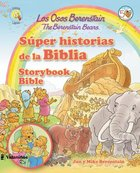 Sper Historias De La Biblia (Spanish) (The Storybook Bible - Berenstain Bears) (Los Osos Berenstain Series) Hardback