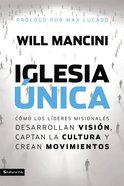 Iglesia Nica (Church Unique) Paperback