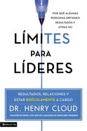 Limites Para Lideres / Boundaries For Leaders Paperback