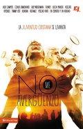 No Me Averguenzo / I'm Not Ashamed