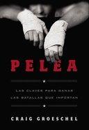 Pelea (Fight) Paperback