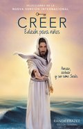 Creer (Believe Kids' Edition) (Edicion Para Ninos) (Believe (Zondervan) Series) Paperback