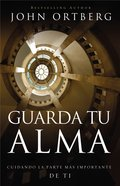 Guarda Tu Alma (Soul Keeping) Paperback