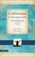 Celebremos La Recuperacin - Devocional (Celebrate Recovery Devotional) Hardback