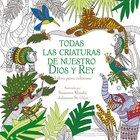 Todas Las Criaturas De Nuestro Dios Y Rey (All Creatures Of Our God And King)