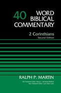 2 Corinthians, Volume 40 (Word Biblical Commentary Series)