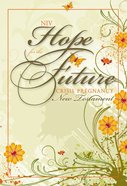 NIV Hope For the Future Crisis Pregnancy New Testament (Black Letter Edition)