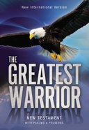 NIV Greatest Warrior New Testament (Black Letter Edition)