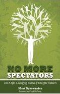 No More Spectators Paperback