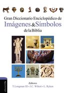 Diccionario Enciclopdico De Imgenes Y Smbolos De La Biblia (Dictionary Of Biblical Imagery) Hardback