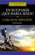 En Sus Pasos, Qu Hara Jess? (What Would Jesus Do In Your Steps)