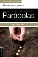 Sermones Actuales Sobre Las Parbolas De Jess (Actual Sermons Of The Parables Of Jesus) Paperback