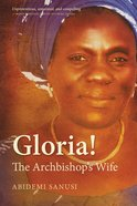 Gloria!: The Archbishop's Wife Paperback