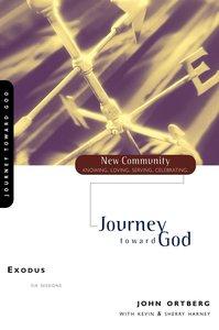 Exodus - Journey Toward God (New Community Study Series)