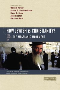 How Jewish is Christianity? (Counterpoints Series)
