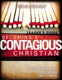 Becoming a Contagious Christian (Leaders Guide)