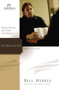 Interactions: Authenticity (Interactions Small Group Series)