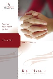 Interactions: Prayer (Interactions Small Group Series)
