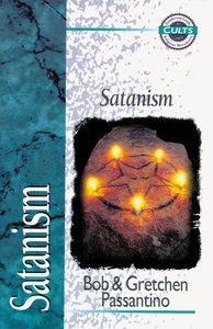 Satanism (Zondervan Guide To Cults & Religious Movements Series)