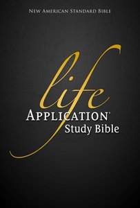 NASB Life Application Study (Black Letter Edition)