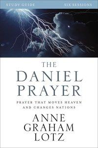 The Daniel Prayer (Study Guide)