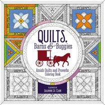Quilts, Barns and Buggies (Adult Coloring Books Series)