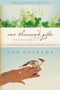 One Thousand Gifts Devotional (Large Print)