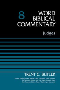 Judges (Word Biblical Commentary Series)