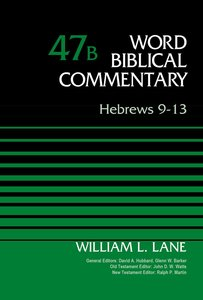 Hebrews 9-13 (Word Biblical Commentary Series)