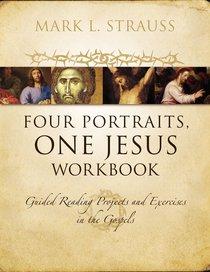 Four Portraits, One Jesus (Workbook)