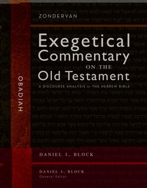 Obadiah (Hearing The Message Of Scripture - Commentary Of The Old Testament Series)