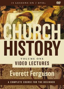 Church History, Volume One Video Lectures