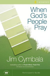 When Gods People Pray (Participants Guide With Dvd)