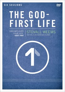 The God-First Life (A Dvd Study)