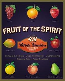 Fruit of the Spirit (Zondervan Fruit Of The Spirit Bible Study Series)