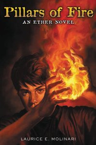 Pillars of Fire (#02 in The Ether Novel Series)