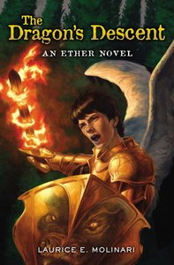 The Dragons Descent (#03 in The Ether Novel Series)