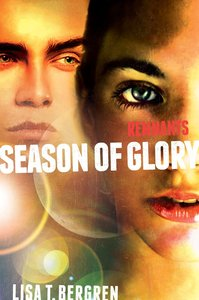 Season of Glory (#03 in The Remnants Series)