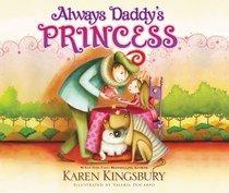 Always Daddys Princess