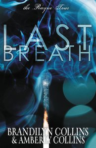 Last Breath (#02 in Rayne Tour Series)