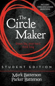 The Circle Maker (Student Edition)