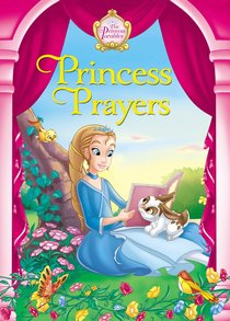 Princess Prayers (The Princess Parables Series)