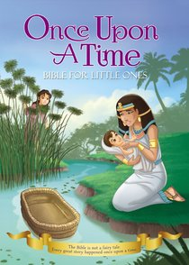 Once Upon a Time: Bible For Little Ones