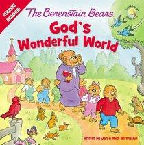 Gods Wonderful World (The Berenstain Bears Series)