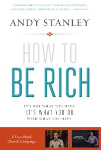 How to Be Rich (Church Campaign Kit)