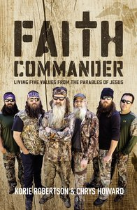 Faith Commander (Duck Dynasty) (Adult Study Guide)