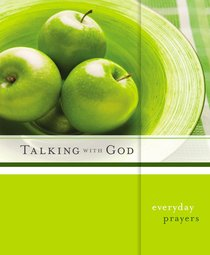 Talking With God: Everyday Prayers