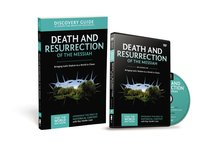 Death and Resurrection of the Messiah (Discovery Guide With DVD) (#04 in That The World May Know Series)