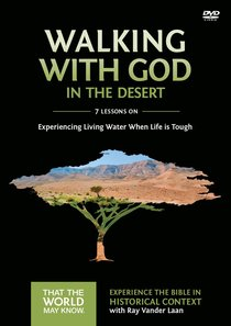 Walking With God in the Desert (A DVD Study) (#12 in That The World May Know Series)